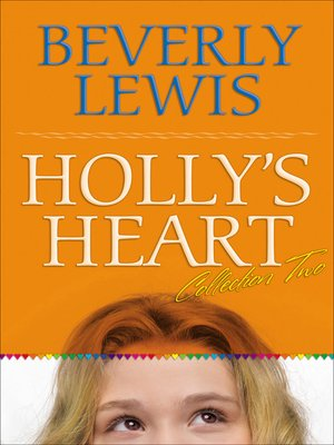 Click this cover for a(n) eBook sample of Holly's Heart Collection Two.