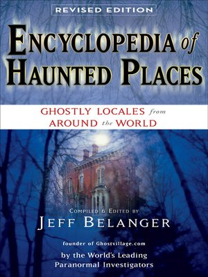 Click this cover for a(n) eBook sample of Encyclopedia of Haunted Places.