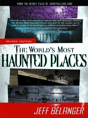 Click this cover for a(n) eBook sample of The World's Most Haunted Places.