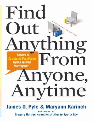 Click this cover for a(n) eBook sample of Find Out Anything from Anyone, Anytime.