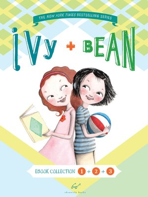 Cover of Ivy and Bean Bundle, Books 1 - 3