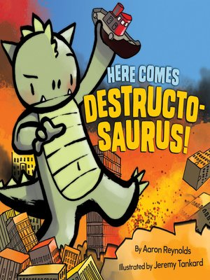 Click this cover for a(n) eBook sample of Here Comes Destructosaurus!