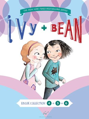 Click this cover for a(n) eBook sample of Ivy & Bean Bundle, Books 4 - 6