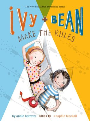 Click this cover for a(n) eBook sample of Ivy and Bean Make the Rules