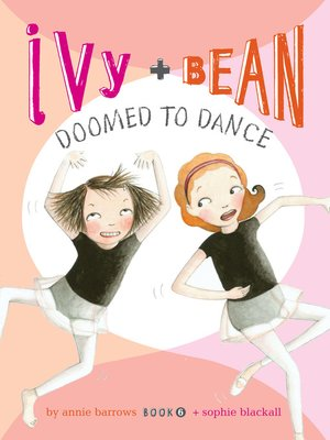 Click this cover for a(n) eBook sample of Ivy and Bean Doomed to Dance.