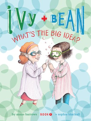 Click this cover for a(n) eBook sample of Ivy and Bean: What's the Big Idea?