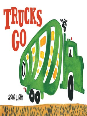 Click this cover for a(n) eBook sample of Trucks Go.