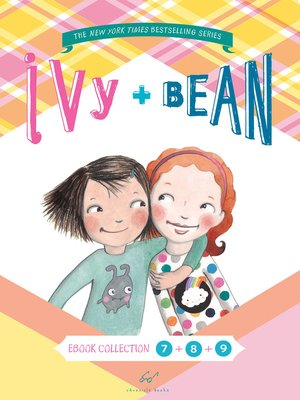 Ivy & Bean Bundle, Books 7 - 9