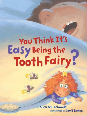 You Think It's Easy Being the Tooth Fairy?