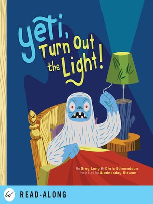 Click this cover for a(n) eBook sample of Yeti, Turn Out the Light!.