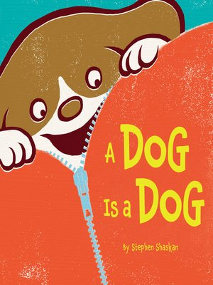 Click this cover for a(n) eBook sample of A Dog Is a Dog.