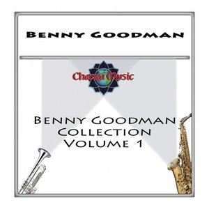 Benny Goodman Collection, Volume 1