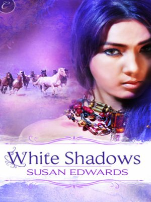 Cover of White Shadows: Book Three of Susan Edwards' White Series