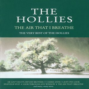 The Air That I Breathe--The Very Best of the Hollies
