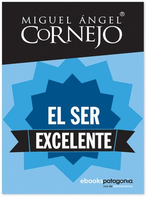 Click this cover for a(n) eBook sample of El ser excelente.
