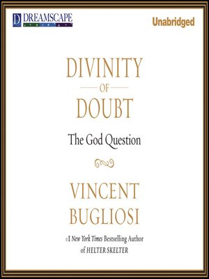 Click this cover for a(n) Audiobook sample of Divinity of Doubt.