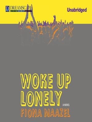 Click this cover for a(n) Audiobook sample of Woke Up Lonely