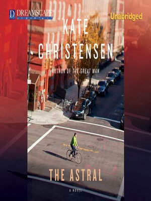 Click this cover for a(n) Audiobook sample of The Astral.