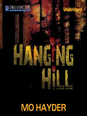 Click this cover for a(n) Audiobook sample of Hanging Hill.