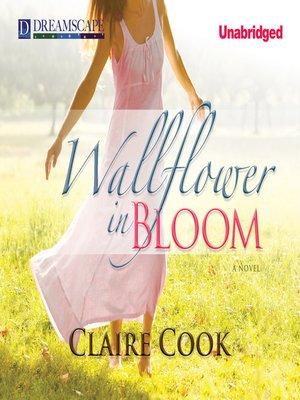 Click this cover for a(n) Audiobook sample of Wallflower in Bloom