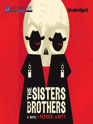 Click this cover for a(n) Audiobook sample of The Sisters Brothers.