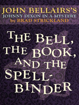Bell, the Book, and the Spellbinder
