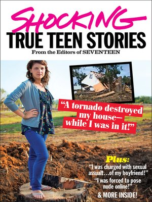 Shocking True Teen Stories