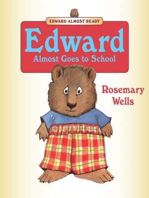 Cover of Edward Almost Goes to School