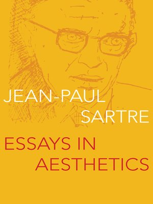 Sartre A Collection Of Critical Essays