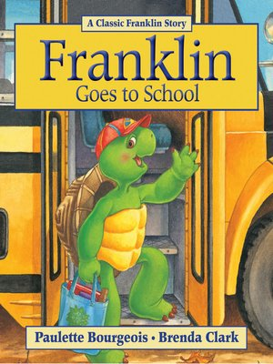 Cover of Franklin Goes to School