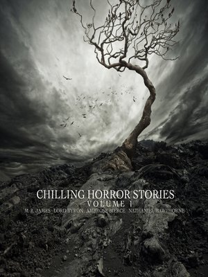 Click this cover for a(n) Audiobook sample of Chilling Horror Stories - Volume 1.