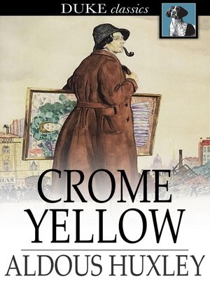 Click this cover for a(n) eBook sample of Crome Yellow.