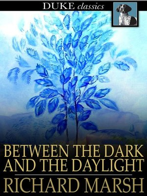 Click this cover for a(n) eBook sample of Between the Dark and the Daylight.