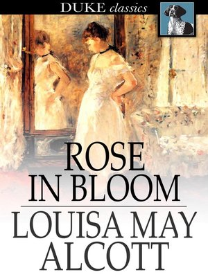 Click this cover for a(n) eBook sample of Rose in Bloom