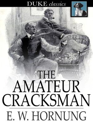 Click this cover for a(n) eBook sample of The Amateur Cracksman.