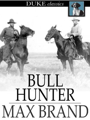 Click this cover for a(n) eBook sample of Bull Hunter.
