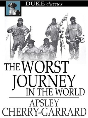 Click this cover for a(n) eBook sample of The Worst Journey in the World.