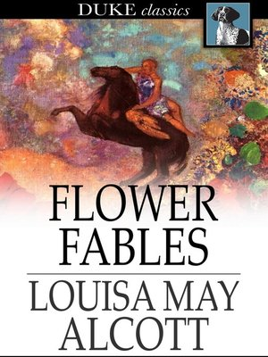 Click this cover for a(n) eBook sample of Flower Fables.