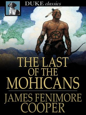 Cover of The Last of the Mohicans: A Narrative of 1757