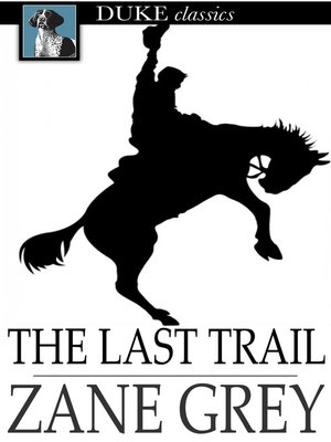 Click this cover for a(n) eBook sample of The Last Trail