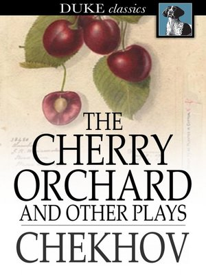 The Cherry Orchard, and Other Plays