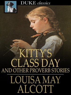 Click this cover for a(n) eBook sample of Kitty's Class Day.