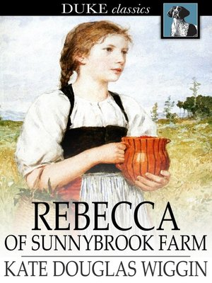 Click this cover for a(n) eBook sample of Rebecca of Sunnybrook Farm