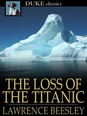 Click this cover for a(n) eBook sample of The Loss of the Titanic