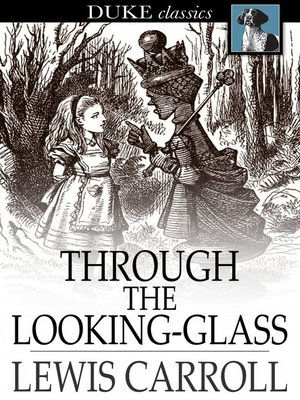 Click this cover for a(n) eBook sample of Through the Looking-Glass: And What Alice Found There