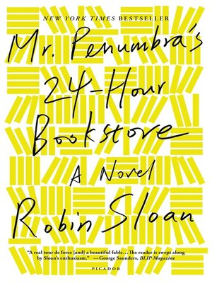 Click this cover for a(n) eBook sample of Mr. Penumbra's 24-Hour Bookstore.