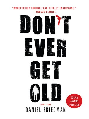 Click this cover for a(n) eBook sample of Don't Ever Get Old