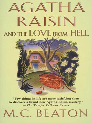 Click this cover for a(n) eBook sample of Agatha Raisin and the Love from Hell.