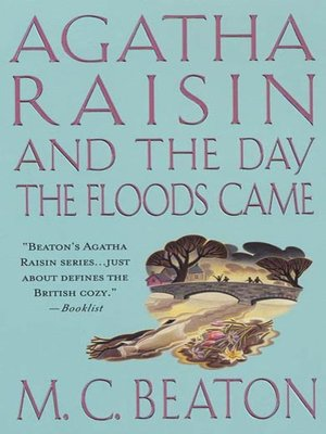 Click this cover for a(n) eBook sample of Agatha Raisin and the Day the Floods Came.