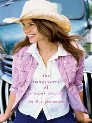 Cover of The Sweetheart of Prosper County